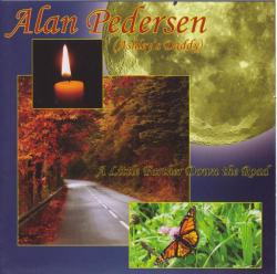 A Little Farther Down The Road - Alan Pedersen