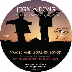 Sign-A-Long With Love In Motion Signing Choir: Praise and Worship Songs - On Demand