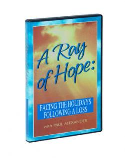 Facing the Holidays Following A Loss : A Ray of Hope DVD