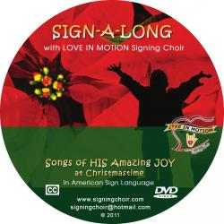 Sign-A-Long With Love In Motion Signing Choir: Songs Of His Amazing Joy at Christmas Time - On Demand