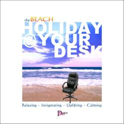 Beach HOLIDAY @ YOUR DESK