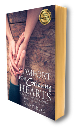 Comfort for Grieving Hearts: Hope and Encouragement for Times of Loss (eBook)