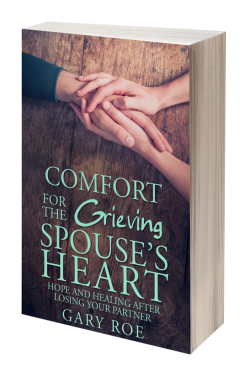 Comfort for the Grieving Spouse's Heart: Hope and Healing After Losing Your Partner (eBook)