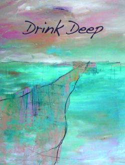 Drink Deep : A Musical Journey through Grief