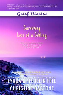 Grief Diaries: Surviving Loss of a Sibling