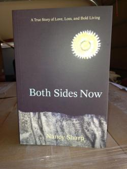 Both Sides Now: A True Story of Love, Loss, and Bold Living