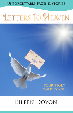 Letters To Heaven (Unforgettable Faces & Stories series)