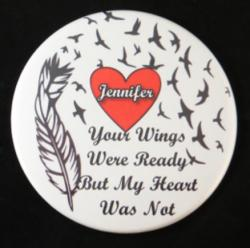 Your Wings Were Ready Magnet and Pin