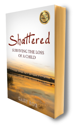 SHATTERED: Surviving the Loss of a Child