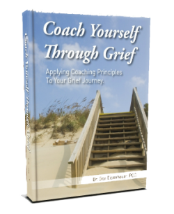 Coach Yourself Through Grief: Applying Coaching Principles To Your Grief Journey