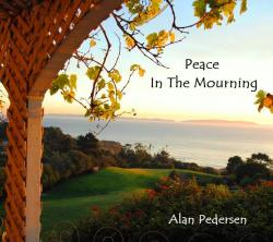 Peace In The Mourning - Alan Pedersen