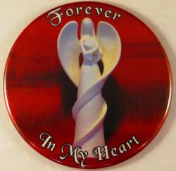 Forever In My Heart Angel Magnet or Pin