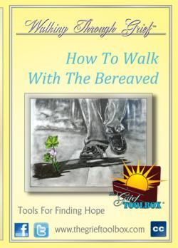 How To Walk With The Bereaved - On Demand Version