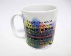 Strength is living Mug