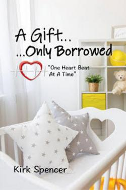 A Gift...Only Borrowed