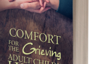 Comfort for the Grieving Adult Child's Heart: Hope and Healing After Losing Your Parent (eBook)